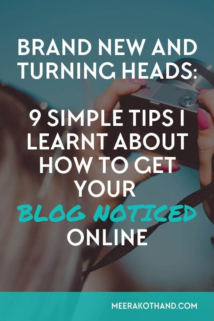 Is your blog new and struggling to get noticed online? In this post I'm sharing 9 things that I did and learnt about how you can get your blog noticed even when it's brand new. Doing these things will put your blog on an upward trajectory and get you noticed. #4 is an absolute must