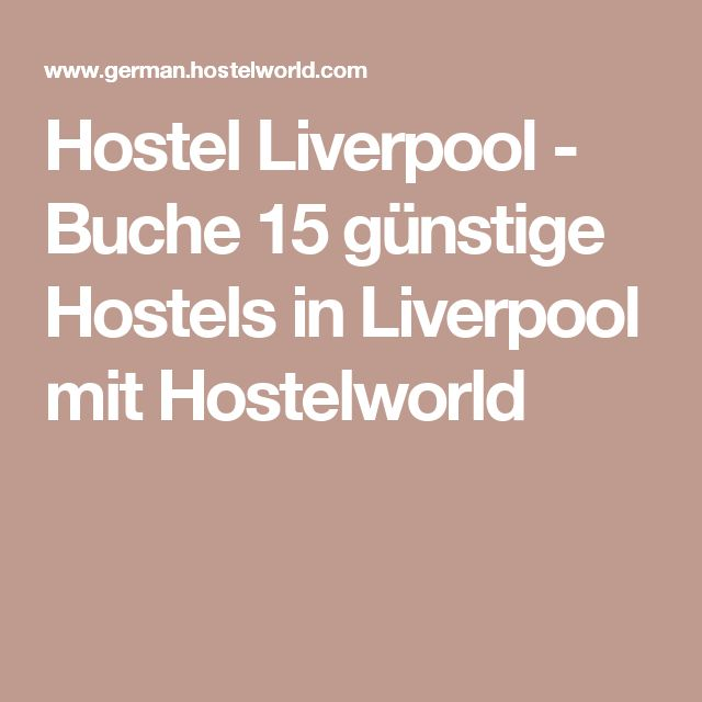 Hostel Liverpool - Buche 15 günstige Hostels in Liverpool mit Hostelworld
