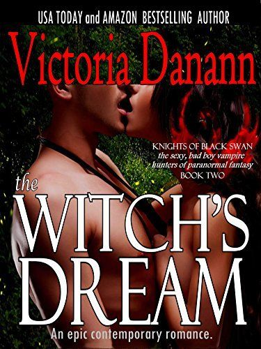 The Witch's Dream: The Witch and the Vampire Hunter (Knights of Black Swan Book 2) by Victoria Danann, http://www.amazon.com/dp/B009LXOKQW/ref=cm_sw_r_pi_dp_BSKzub0GWR5YH
