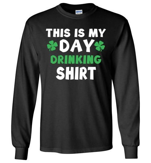 St Patty's Day Drinking Shirts St Patricks Day Shirt OTD Gildan Long Sleeve T-Shirt