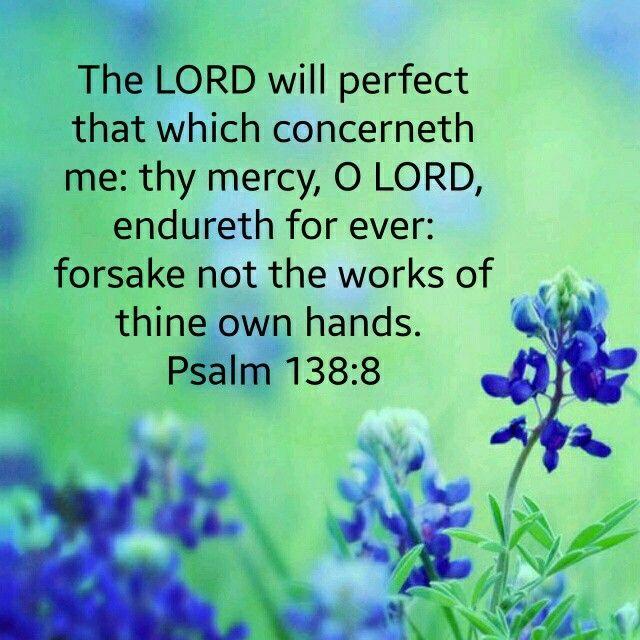 Psalm 138:8 KJV