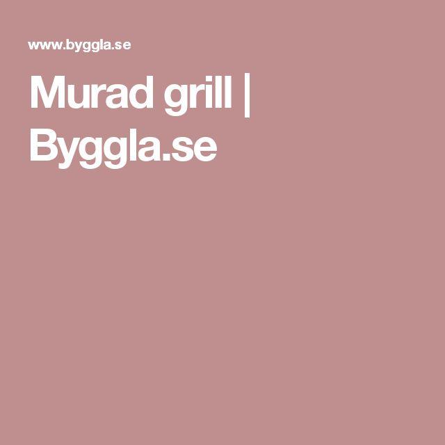 Murad grill   Byggla.se