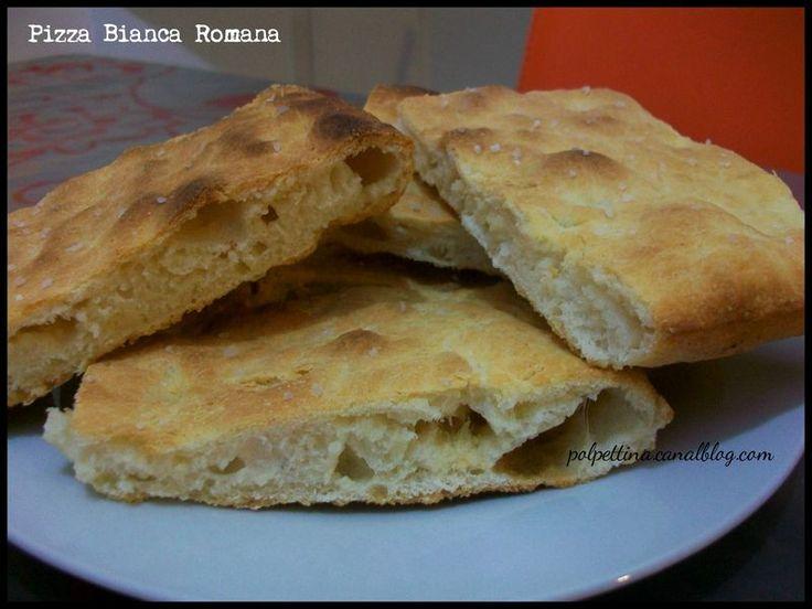 Pizza Bianca Romana / Pizza Blanche romaine: la recette. - L'Italie dans ma cuisine