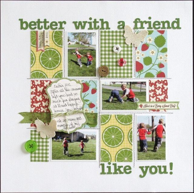 Better with a friend like you! - Scrapbook.com: Scrapbook Ideas, Galleries, Scrapbook Layouts, Better, Papercraft Scrapbook, Scrapbooking Friends, Like You, Scrapbooking Layouts