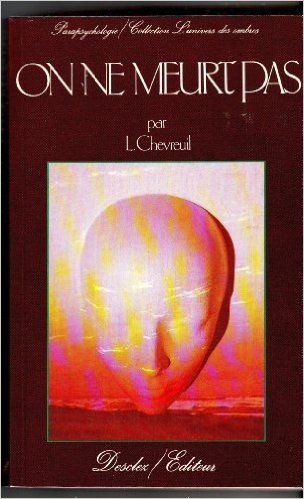 On ne meurt pas: Amazon.ca: Léon Chevreuil: Books
