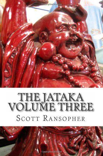 The Jataka Volume Three (Volume 3) by Scott Ransopher,http://www.amazon.com/dp/1479215171/ref=cm_sw_r_pi_dp_FVRKsb093GPVHG1T