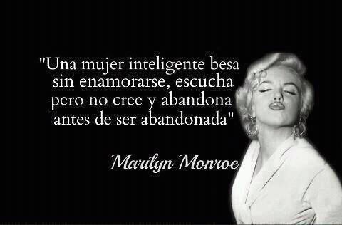 Una mujer inteligente #frases #marilynmonroe