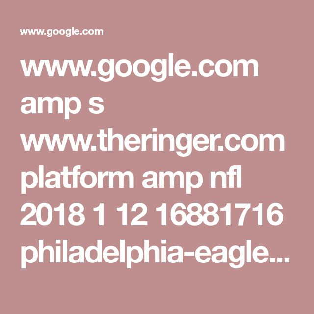 www.google.com amp s www.theringer.com platform amp nfl 2018 1 12 16881716 philadelphia-eagles-carson-wentz-fargo-north-dakota-summer-trip-receivers