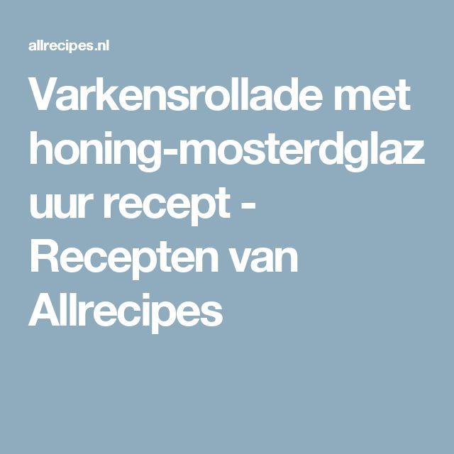 Varkensrollade met honing-mosterdglazuur recept - Recepten van Allrecipes