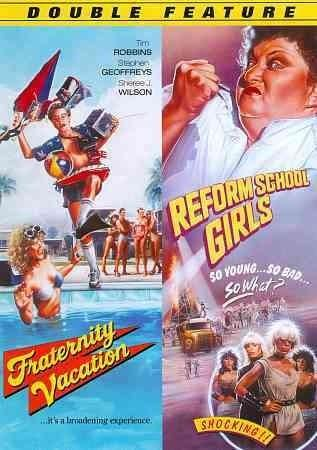 Fraternity Vacation/Reform School Girls