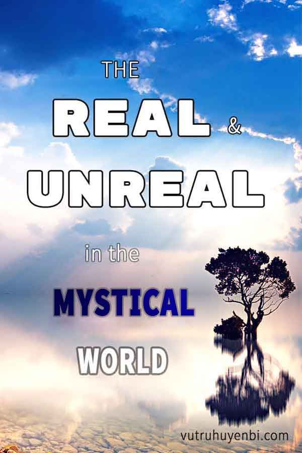 How to recognize which is real and unreal in the mystical world