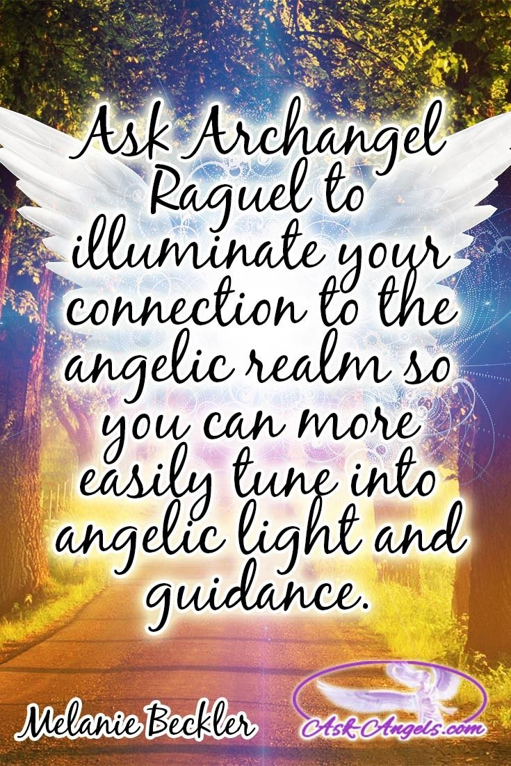 Ask Archangel Raguel to illuminate your connection to the angelic realm so you can more easily tune into angelic light and guidance.   #angeliclightandguidance