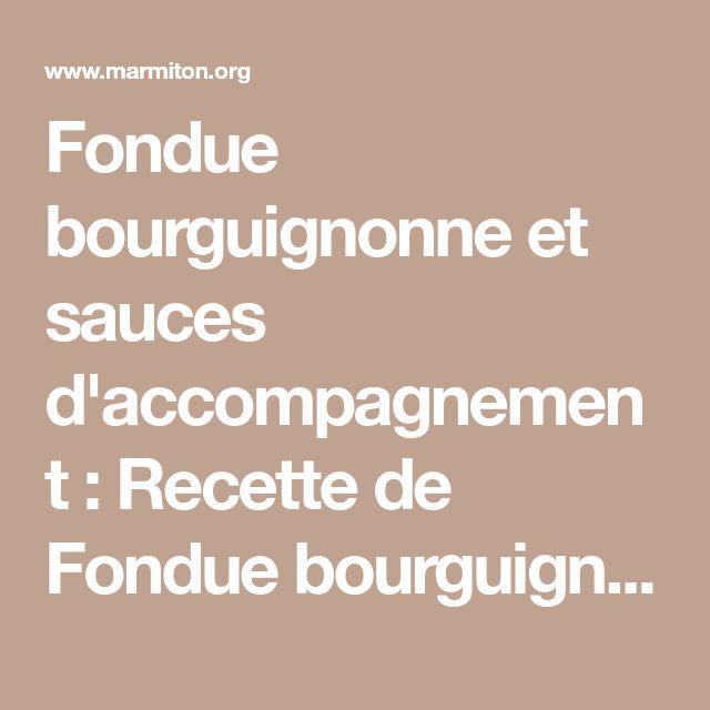 Fondue bourguignonne et sauces d'accompagnement : Recette de Fondue bourguignonne et sauces d'accompagnement - Marmiton