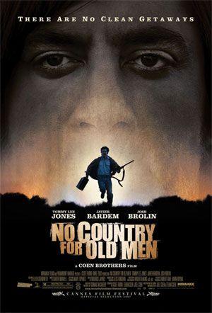 No Country for Old Men ~ Tommy Lee Jones, Javier Bardem, Josh Brolin, Woody Harrelson.