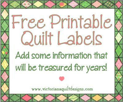 Free Printable Quilt Labels. Add some information they will treasure for years. #quilting