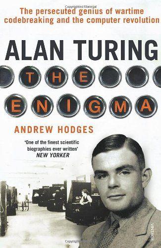 Andrew Hodges: The Alan Turing: Enigma (1983/2012) — Monoskop Log
