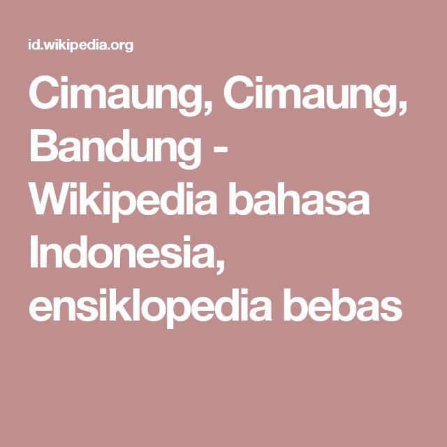 Cimaung, Cimaung, Bandung - Wikipedia bahasa Indonesia, ensiklopedia bebas