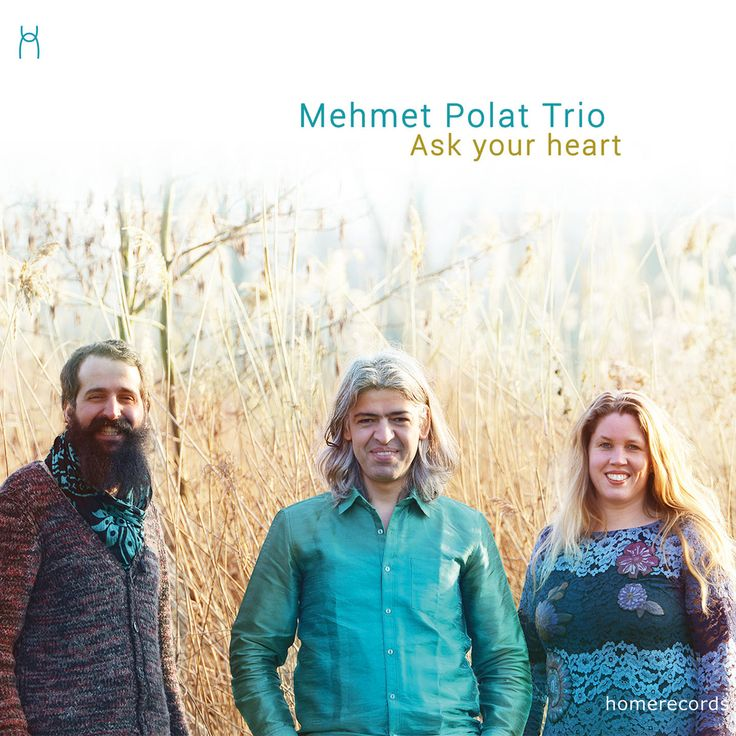 Ask your heart (2017) - Mehmet Polat Trio ★★★★★ Turkish Oud player/World Music 'The Mehmet Polat Trio is a contemporary constellation of ud, ney and kora virtuosos. They blend rich musical traditions of the Balkans, Middle East, Africa with a Modal Jazz approach.'