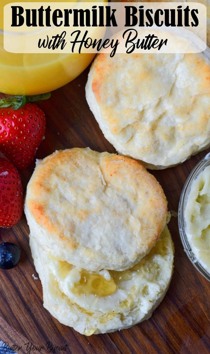 Buttermilk Biscuits With Honey Butter Recipe With Images Buttermilk Biscuits Recipes Easy Food To Make