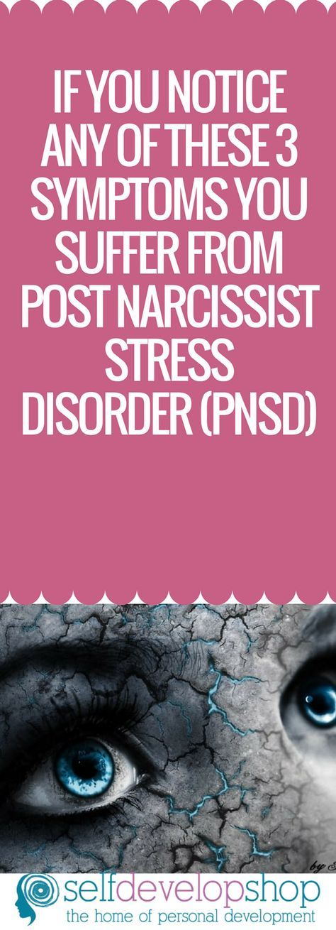 If You Notice Any Of These 3 Symptoms You Suffer From Post Narcissist Stress Disorder (PNSD), #narcissist #post #stress #symptoms #disorder #pnsd #anxiety #c-pstd #pstd #ndp #abuserecovery #healing #depression