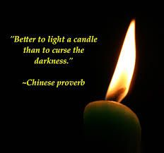 It is better to light a candle..
