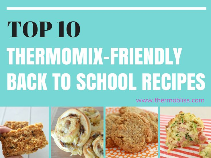 Fill up your little ones lunch box with our Top 10 Thermomix-Friendly Back To School Recipes!!