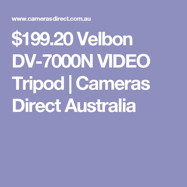 $199.20 Velbon DV-7000N VIDEO Tripod | Cameras Direct Australia