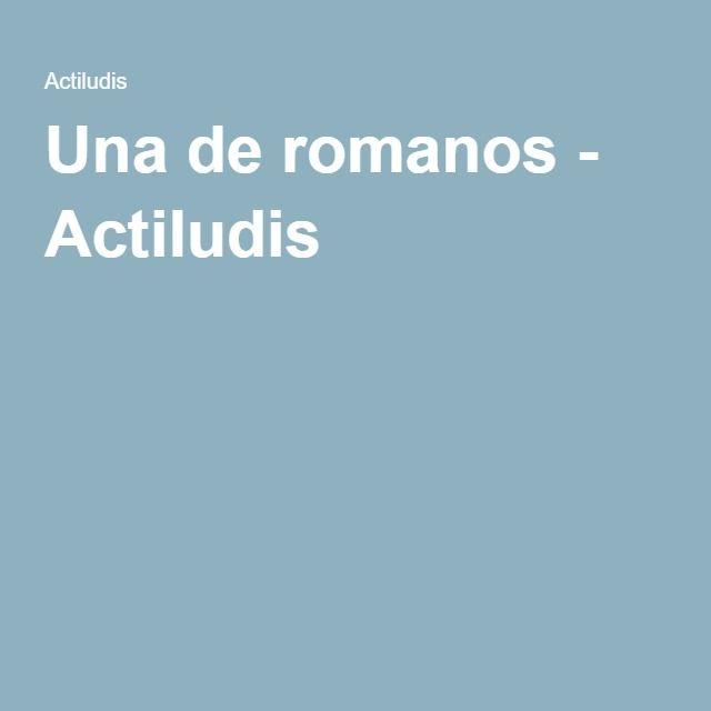 Una de romanos - Actiludis