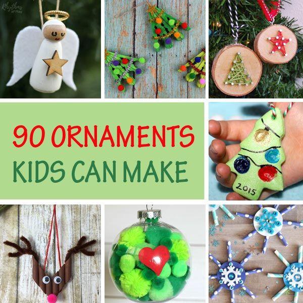 90 Christmas Ornaments Kids Can Make Easy Kid Made Ornaments Kids Christmas Ornaments Kids Ornaments Christmas Ornaments To Make