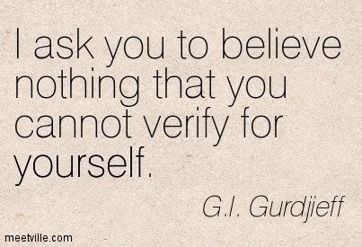 Quotation-G-I-Gurdjieff-belief-experience-yourself-Meetville-Quotes-221066.jpg 403×275 pixels