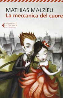 #Daleggere : Libropatia: La meccanica del cuore-Mathias Malzieu