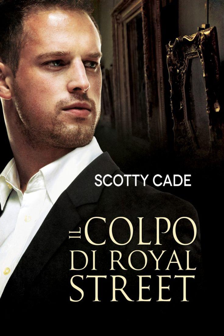 Titolo:  Il colpo di Royal Street Titolo originale:  The Royal Street Heist Autore:  Scotty Cade Serie:  Bissonet & Cruz, Investigato...