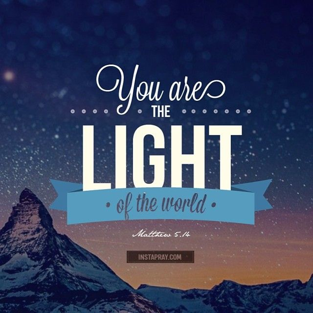 You The Light Of The World Jesus Saves God Bible Quotes