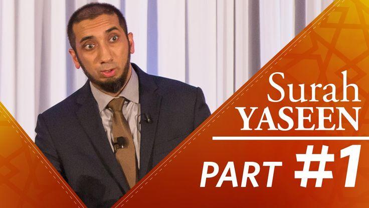 "The Quran is ""Hakeem"" (Surah Yaseen) - Nouman Ali Khan - Part 1"