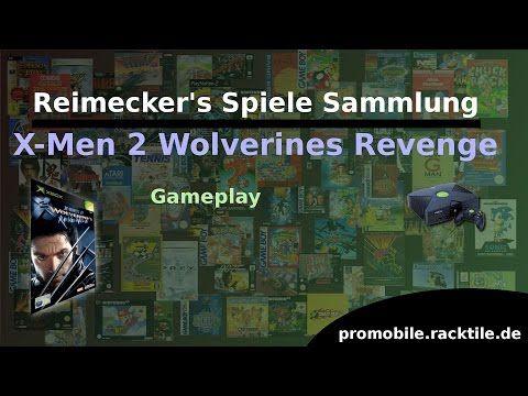 Reimecker's Spiele Sammlung : X-Men 2 Wolverines Revenge