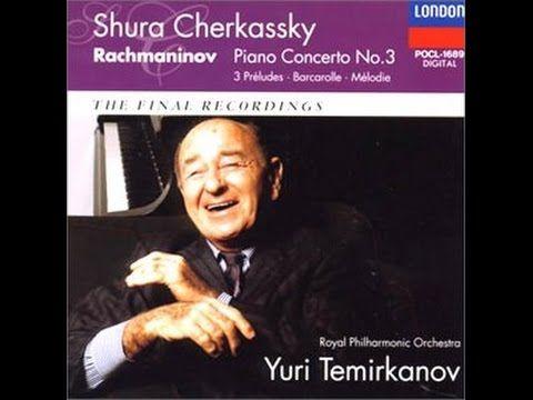 **♪Rachmaninov : Piano Concerto No. 3 : Shura Cherkassky(p),Yuri Temirka...