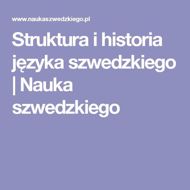 Struktura i historia języka szwedzkiego | Nauka szwedzkiego