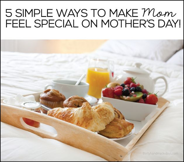 117 best real mother 39 s day images on pinterest hand made for Easy breakfast in bed ideas