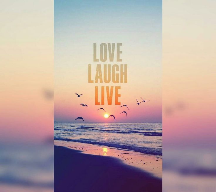 Love, laugh live. I hope that you all doing fine.