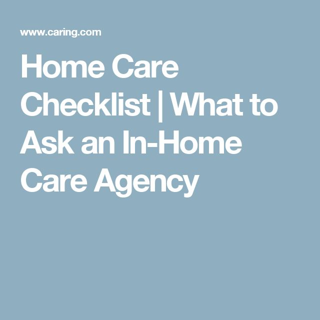 Home Care Checklist   What to Ask an In-Home Care Agency
