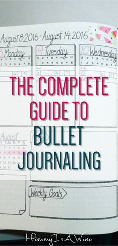 The Complete Guide To Bullet Journaling - Bullet Journal Ideas and Bullet Journal Spreads