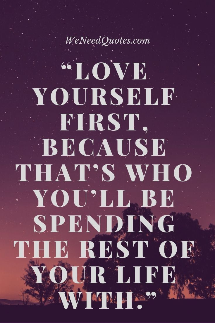 Top 30 Motivational Quotes Love Yourself Self Love Quotes Self Worth Quotes Love Yourself Quote Quotes About Self Worth Self Love Quotes Be Yourself Quotes