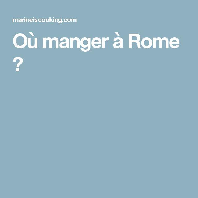 Où manger à Rome ?