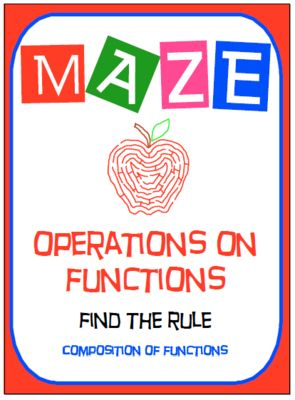 "Maze - Functions - Composition of Functions (Find the Rule) from nevergiveuponmath on TeachersNotebook.com -  (3 pages)  - This activity is a good review of understanding how to ""Compose Functions using Function Notation"" ."