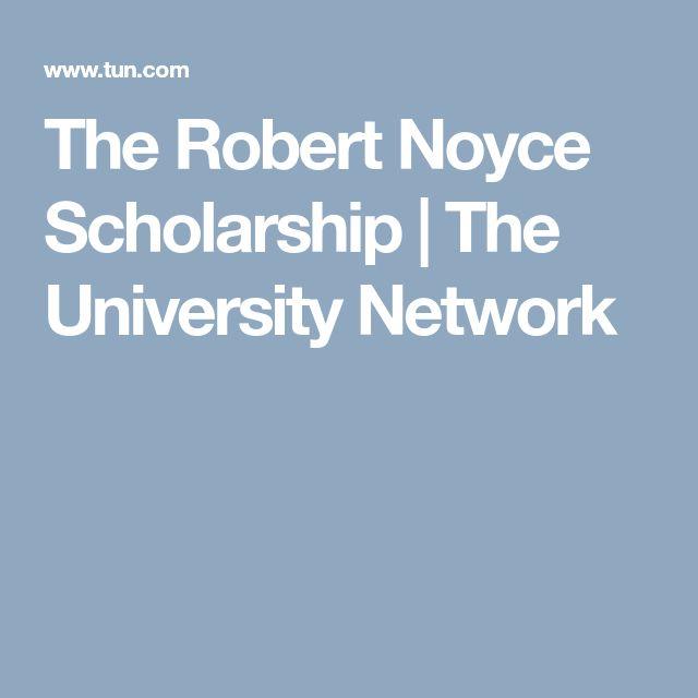 The Robert Noyce Scholarship   The University Network