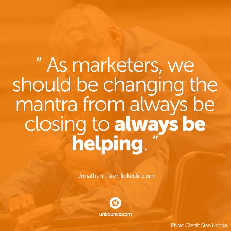 We should always be helping. Great #marketing #quote from Jonathan Lister at #CMWorld 2013. Click for more quotes!