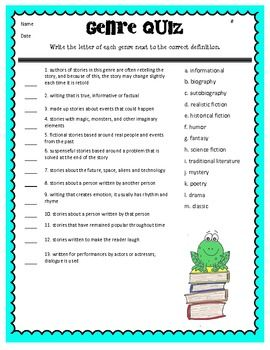 Use this as a pre-test, practice or a post-test.  Students will match each genre with its definition (characteristics).  An answer key has been provided.