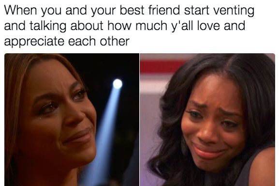 Literally Just 19 Memes You'll Cherish If You Love Your Friends More Than Life Itself