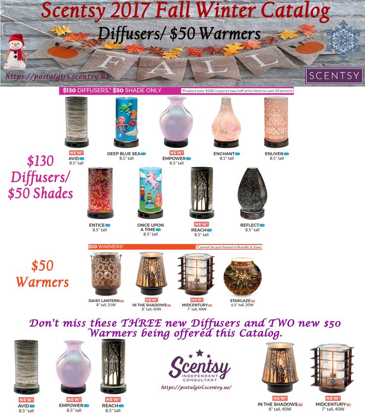Scentsy 2017 fall winter catalog Diffusers and $50 Warmers being offered this catalog season including three new Diffusers and 2 new $50 Warmers. Scentsy Fall 2017 Book your party, request your catalog here: andreaswango@hotmail.com www.andreaswango.scentsy.us