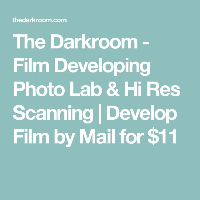 The Darkroom - Film Developing Photo Lab & Hi Res Scanning | Develop Film by Mail for $11